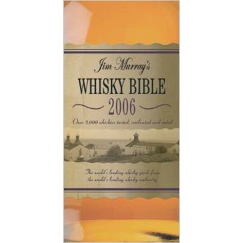 Jim Murray's Whisky Bible 2006 - 336 sider - 3rd Edition